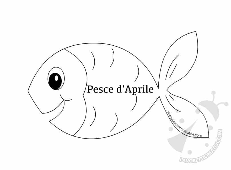 Pesce d 39 aprile da ritagliare lavoretti creativi for Pesci da stampare e colorare