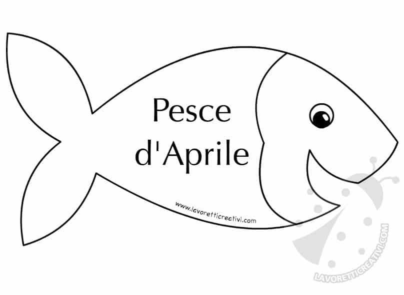 1 aprile disegni pesce aprile da colorare lavoretti creativi for Pesce disegno da colorare