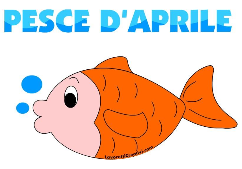 Pesce D Aprile Da Stampare Lavoretti Creativi
