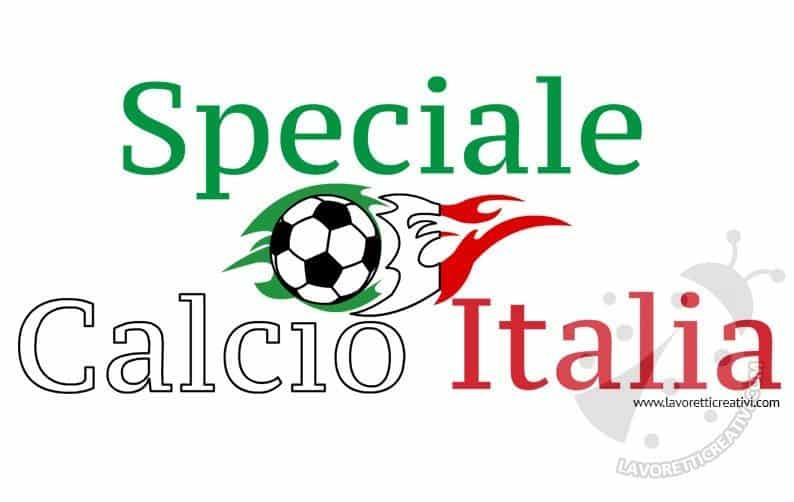 Lavoretti Calcio Italia: speciale Forza Azzurri!