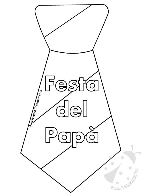 Disegni Da Colorare Di Festa Del Papa.Cravatte Per La Festa Del Papa Con Disegni Da Colorare Lavoretti Creativi
