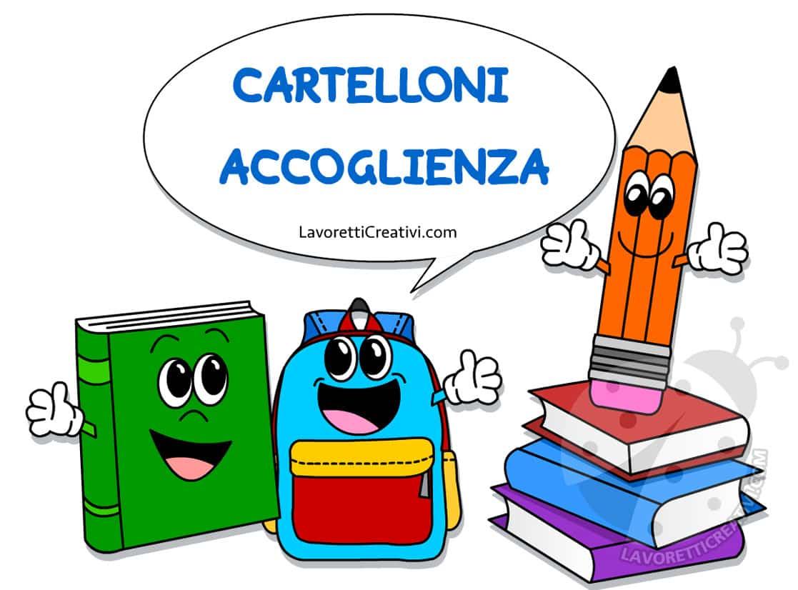 Cartelloni accoglienza scuola primaria e dell 39 infanzia for Cartelloni scuola infanzia