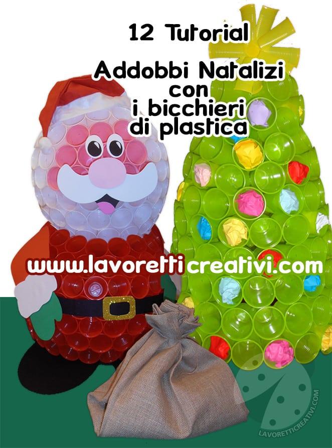 Speciale Lavoretti Di Natale Con I Bicchieri Di Plastica