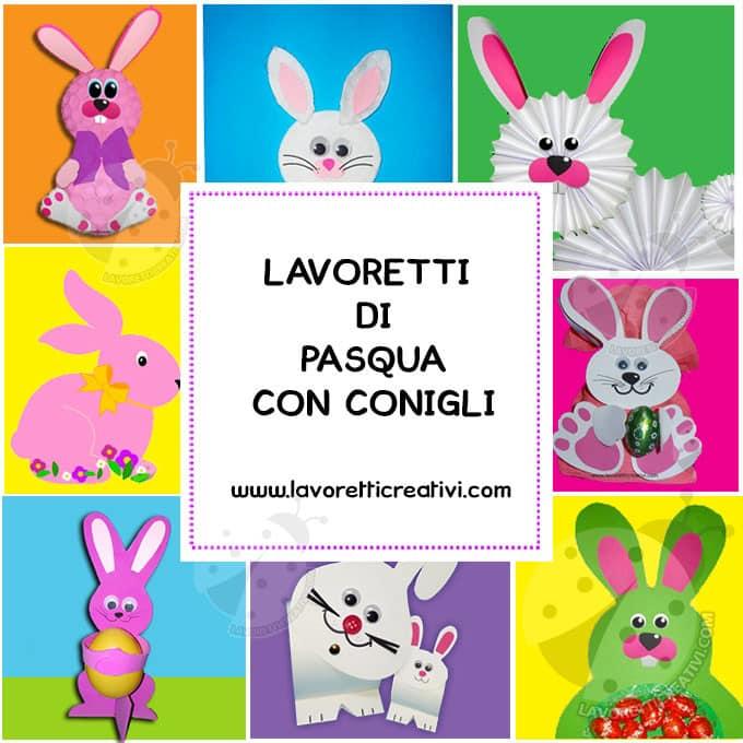 Lavoretti Di Pasqua Per Bambini Con Conigli Lavoretti Creativi
