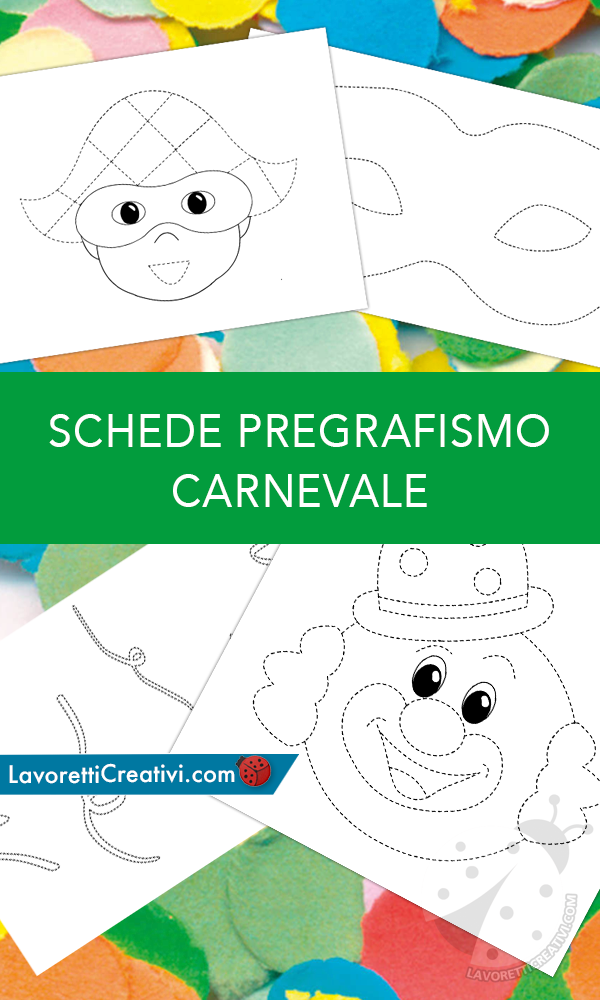 Schede Di Pregrafismo Di Carnevale Scuola Dell Infanzia
